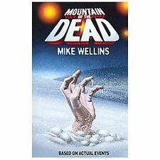 Mountain of the Dead by Mike Wellins (2012, Paperback)