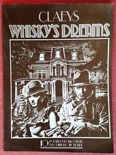 CLAYES WHISKY'S DREAM 1982 10 GRANDI PROTAGONISTI DEL FUMETTO MONDIALE  ECCELLEN