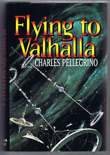 Flying to Valhalla by Charles Pellegrino (1993, Hardcover)-Free Shipping!!