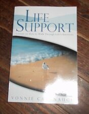 "Life Support : Lessons on How to Walk Through Life's Emotions ""Autographed"""