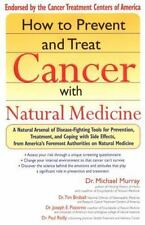 How to Prevent and Treat Cancer with Natural Medicine-ExLibrary