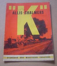"Vintage Allis Chalmers "" K "" Standard & Widetread Tractors Brochure"