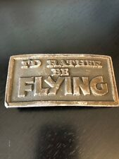 Vintage I'd Rather Be Flying Belt Buckle Lewis Buckles 1974