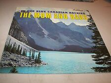 THE MOM & DADS IN THE BLUE CANADIAN ROCKIES LP EX Crescendo GNPS2063 1972
