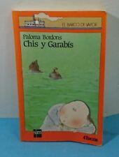 LIBRO INFANTIL - EL BARCO DE VAPOR CHIS Y GARABIS PALOMA BORDONS