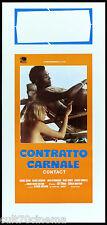 CONTRATTO CARNALE - CONTACT LOCANDINA CINEMA GEORGE HILTON 1973 PLAYBILL POSTER