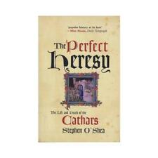 The Perfect Heresy by Stephen O'Shea (author)