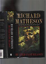 RICHARD MATHESON-HUNTED PAST REASON 2002 SIGNED 1ST ED HB/J-SUSPENSE-LIKE NEW