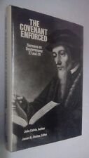 John Calvin THE THE COVENANT ENFORCED Sermons Deuteronomy 27 & 28~1990 Facsimile