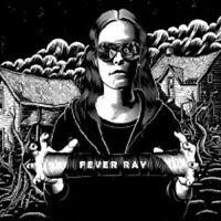"FEVER RAY ""FEVER RAY"" LP VINYL NEU"