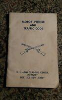 1957 Motor Vehicle Traffic Code U.S. Army Training Center Infantry Fort Dix NJ