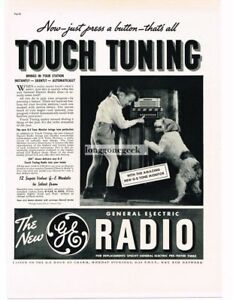 1937 G-E GENERAL ELECTRIC Radios Touch Tuning Boy and Dog Vintage Ad