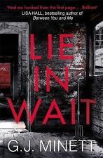 Lie in Wait: A dark and gripping crime thriller, Minett, GJ, Very Good Book