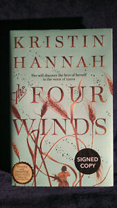 Kristin Hannah - 'The Four Winds'. *SIGNED* 1st/1st Author of The Nightingale