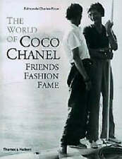 The World of Coco Chanel: Friends, Fashion, Fame by Edmonde Charles-Roux...
