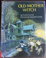 Old Mother Witch Halloween Carol Carrick 1975 HC DJ