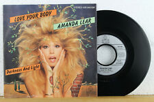 """7"""" - AMANDA LEAR - Love Your Body - Darkness And Light - Ariola 1983"""