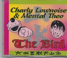 Charley Lownoise&Mental Theo-The Bird cd maxi single
