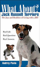 NEW JACK RUSSELL TERRIER BOOK What about Jack Russell Terriers?