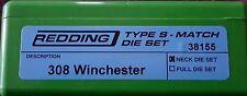 38155 REDDING TYPE-S MATCH BUSHING NECK DIE SET - 308 WINCHESTER - BRAND NEW