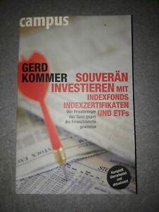 Gerd Kommer Souverän investieren mit Indexfonds und ETFs