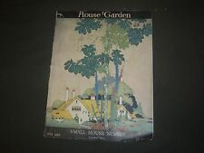 1918 JULY THE HOUSE & GARDEN MAGAZINE - GREAT PHOTOS & ADS - ST 665