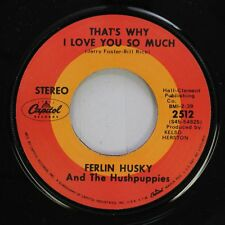 Country 45 Ferlin Husky And The Hushpuppies - That'S Why I Love You So Much / Fo