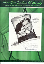 """HATS OFF Sheet Music """"Where Have You Been All Of My Life"""" John Payne Mae Clarke"""
