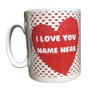 Personalised Valentine's Day Mug. I Love You. Add The Name. Birthday Gift Idea