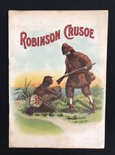 Antique Victorian ROBINSON CRUSOE Children's Softcover Book Color Lithographs