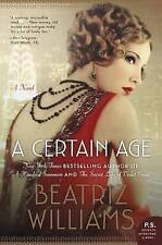 A Certain Age by Beatriz Williams (Paperback / softback, 2017)