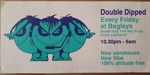double dipped July/august 95 @ bagleys kings cross london rave flyer