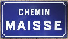French enamel street sign plaque road plate Chemin Maisse trail Etampes 1970s