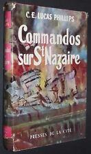 COMMANDOS SUR SAINT-NAZAIRE LUCAS PHILLIPS 1942 GUERRE 39-45 ESTUAIRE LOIRE