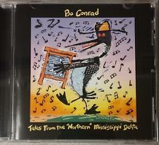"""Bo Conrad Tales From The """"Northern"""" Mississppi Delta CD"""