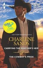 Carrying the Rancher's Heir and the Cowboy's Pride by Charlene Sands (2013, Pap…
