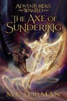 Axe of Sundering, Hardcover by Forman, M. L., Brand New, Free shipping in the US