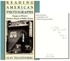 Alan Trachtenberg / Reading American Photographs Images as History Mathew Signed