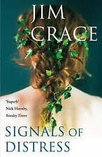Signals of Distress by Jim Crace (Paperback, 2008) New Book