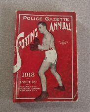 >Original 1918 POLICE GAZETTE SPORTING ANNUAL Boxing/Pugilism, Baseball, Racing+