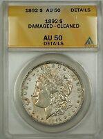1892 Morgan Silver Dollar Coin $1 ANACS AU-50 Damaged Cleaned