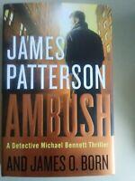 Ambush by James Patterson - Michael Bennett Thriller - NEW hardcover