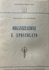 PAOLO M. ARNABOLDI ORGANIZZAZIONE E APOSTOLATO FAC-VILLA SORRISO DI MARIA 1959