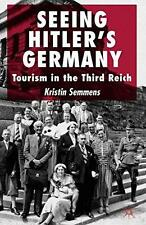 SEEING HITLER'S GERMANY : TOURISM IN THE THIRD REICH