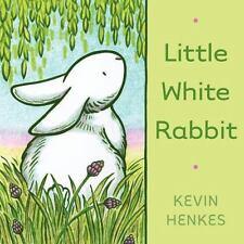 Little White Rabbit Board Book: By Kevin Henkes