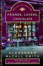 An Isabel Dalhousie Novel: Friends, Lovers, Chocolate No. 2 by Alexander...