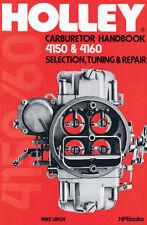 Holley Carburetor Carb Handbook 4150 & 4160 - Book HP473