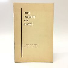 God's Goodness and Justice~David Atwater 1958