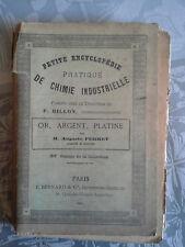 Petite encyclopédie de chimie industrielle, or, argent, Perret, Bernard 1902