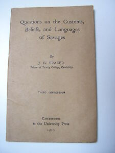 Frazer : Questions on the customs beliefs and languages of savages 1916